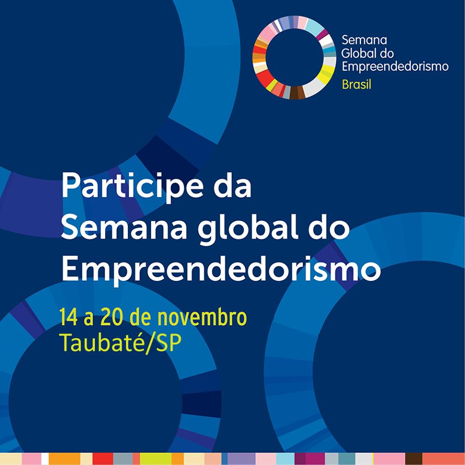 Prestigiem a Semana Global do Empreendedorismo Taubaté