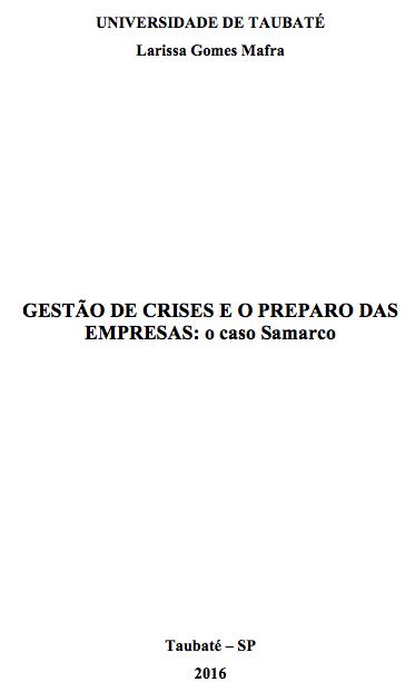 Kelly Nagaoka é uma das entrevistadas do TCC sobre gestão de crises da Samarco
